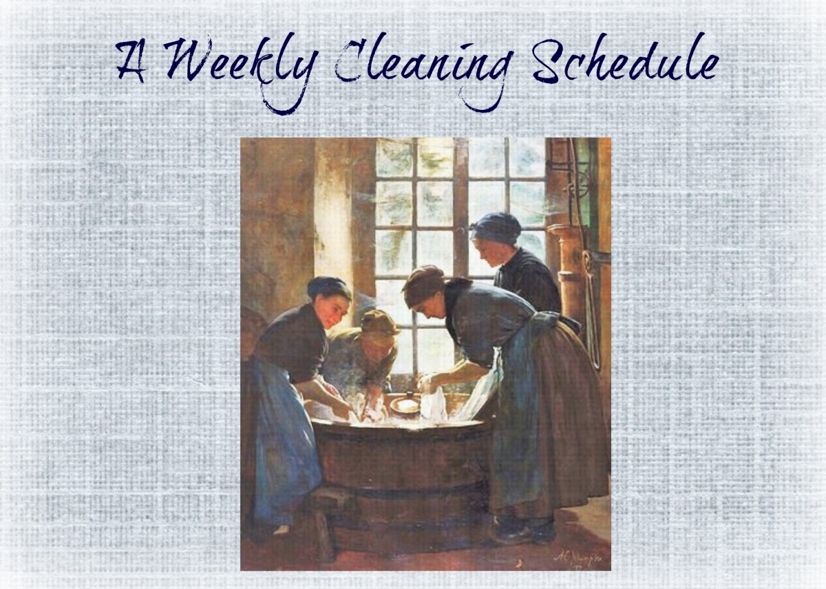 Historical Housekeeping: The Weekly Cleaning Schedule