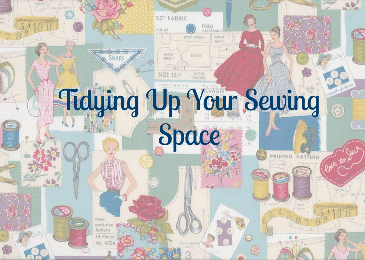 Tidying Up Your Sewing Space
