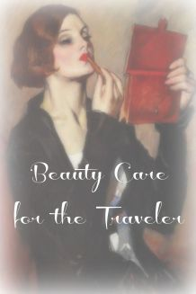 Beauty Care for the Traveler