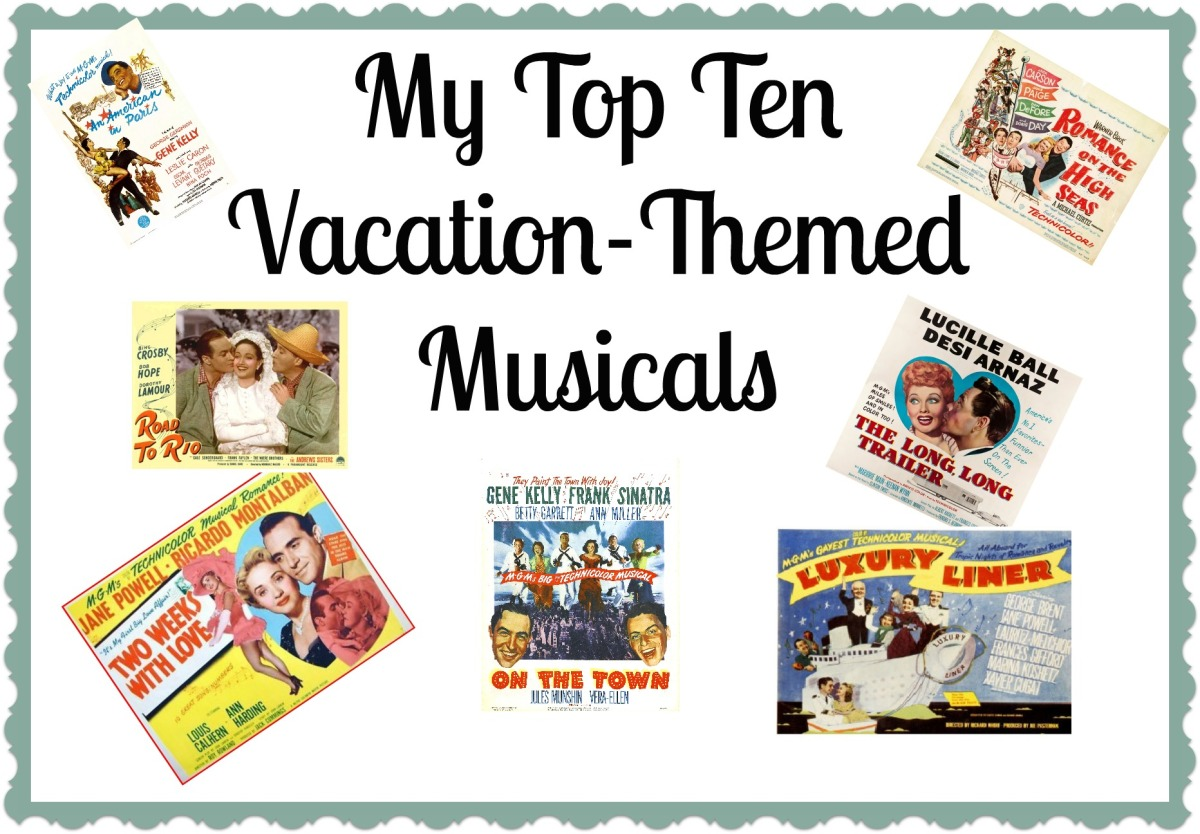 My Top Ten Vacation-Themed Musicals