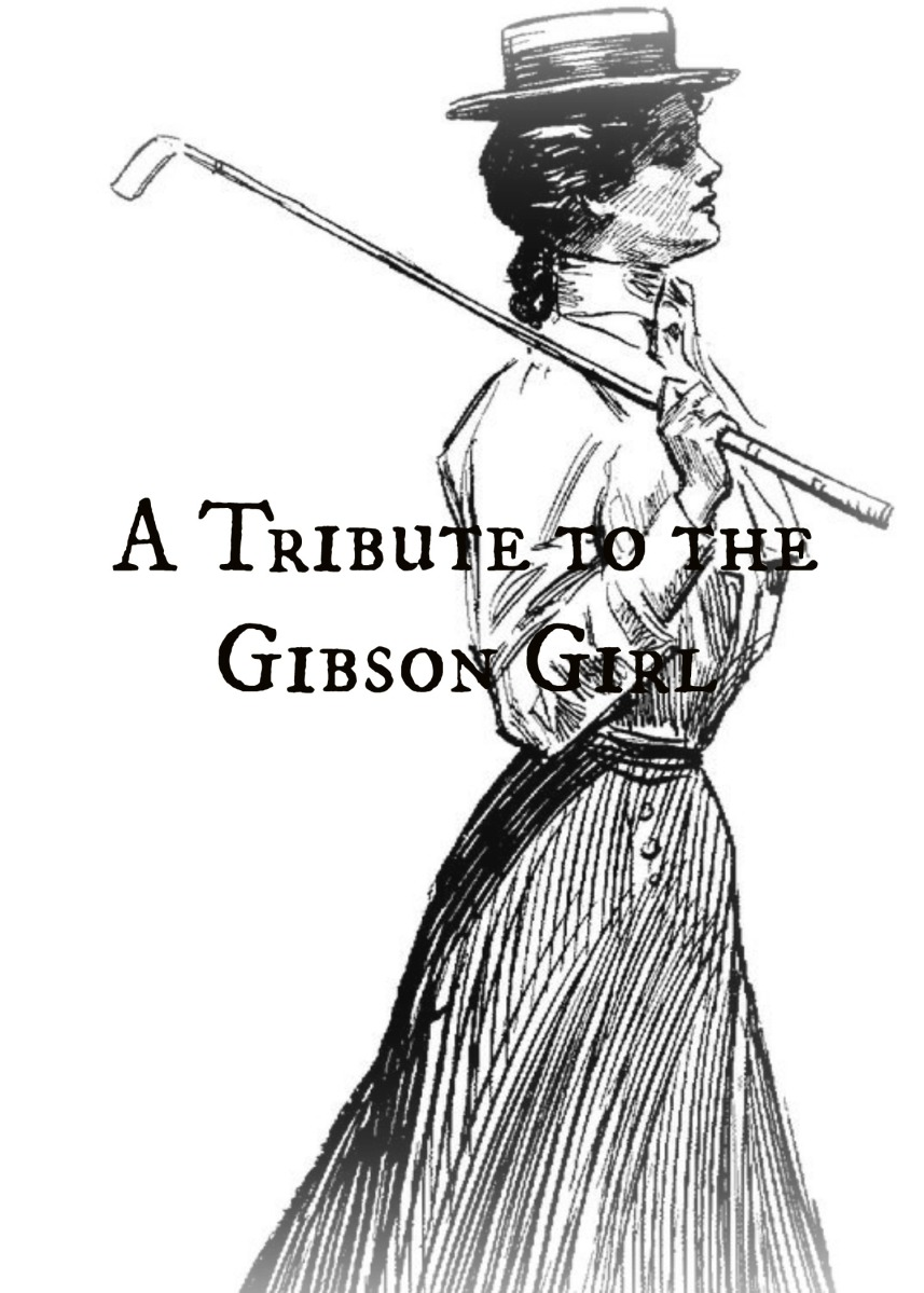 A Tribute to the Gibson Girl