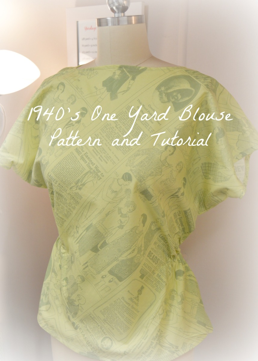 1940's Blouse Pattern and Tutorial