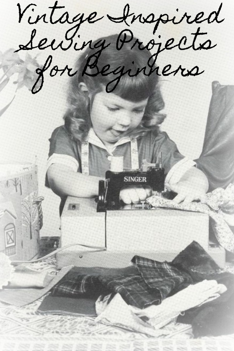 Vintage Inspired Sewing Projects for Beginners